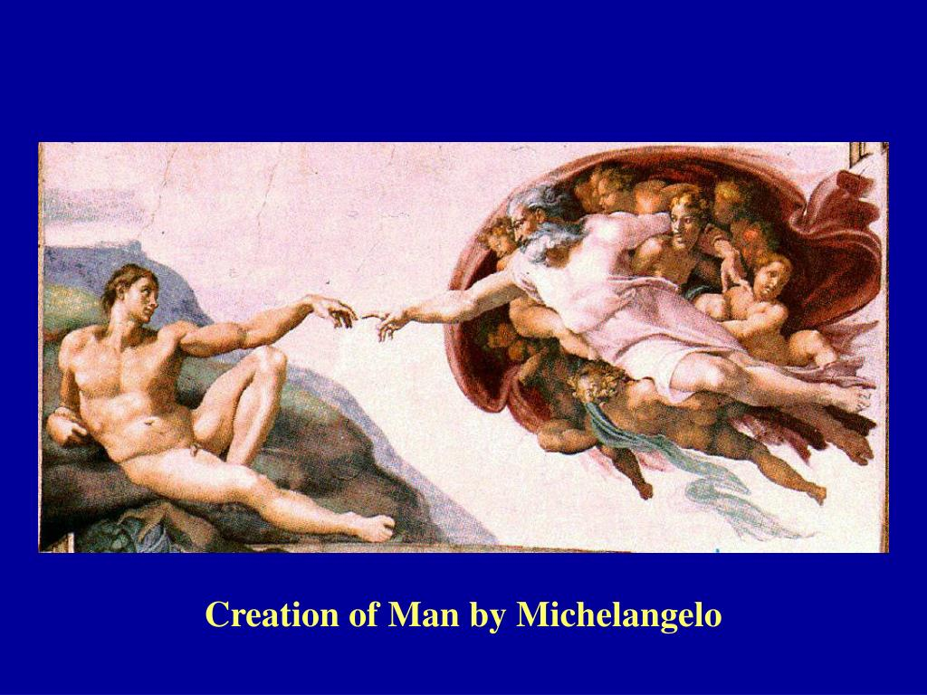 Creation of Man by Michelangelo