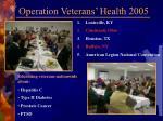 operation veterans health 2005
