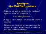 example the maxone problem