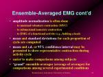 ensemble averaged emg cont d
