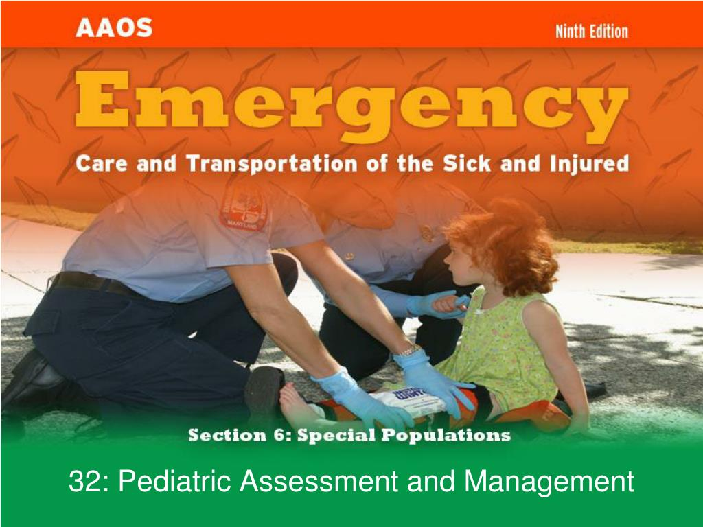 32 pediatric assessment and management l.