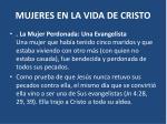 mujeres en la vida de cristo10