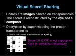 visual secret sharing