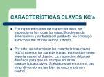 caracter sticas claves kc s