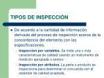 tipos de inspecci n