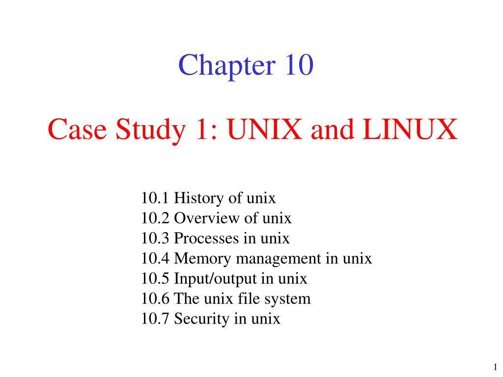 case study 1 unix and linux l.