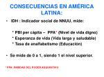 consecuencias en am rica latina