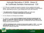 instru o normativa n 33 03 anexo iv do certificado sanit rio internacional csi54