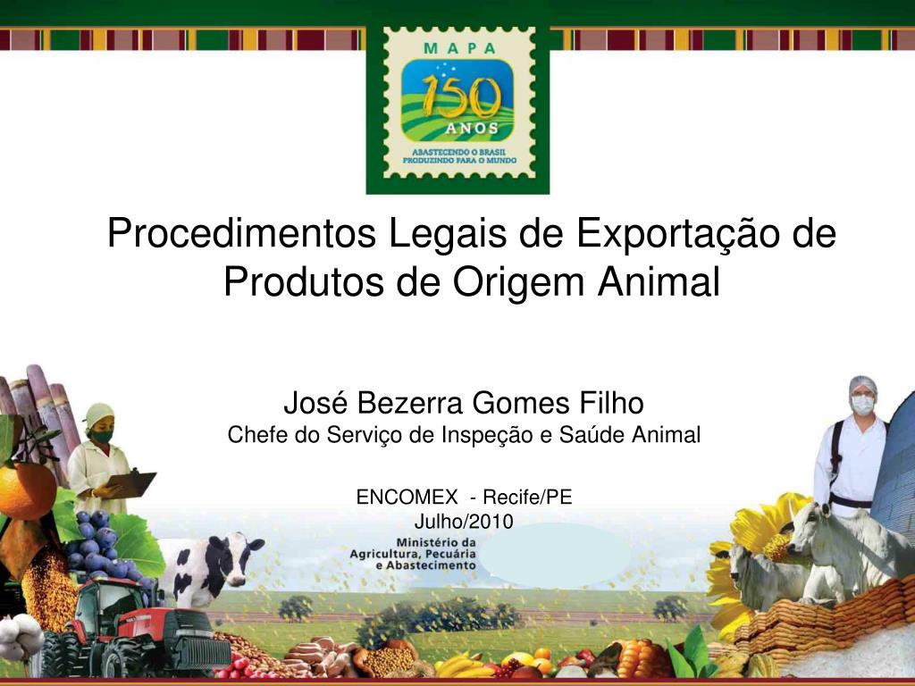 procedimentos legais de exporta o de produtos de origem animal l.