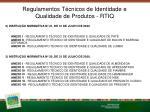 regulamentos t cnicos de identidade e qualidade de produtos rtiq23