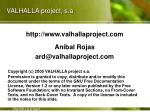 valhalla project s a
