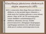 klasyfikacja jako ciowa silnikowych olej w smarowych api1