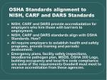 osha standards alignment to nish carf and dars standards