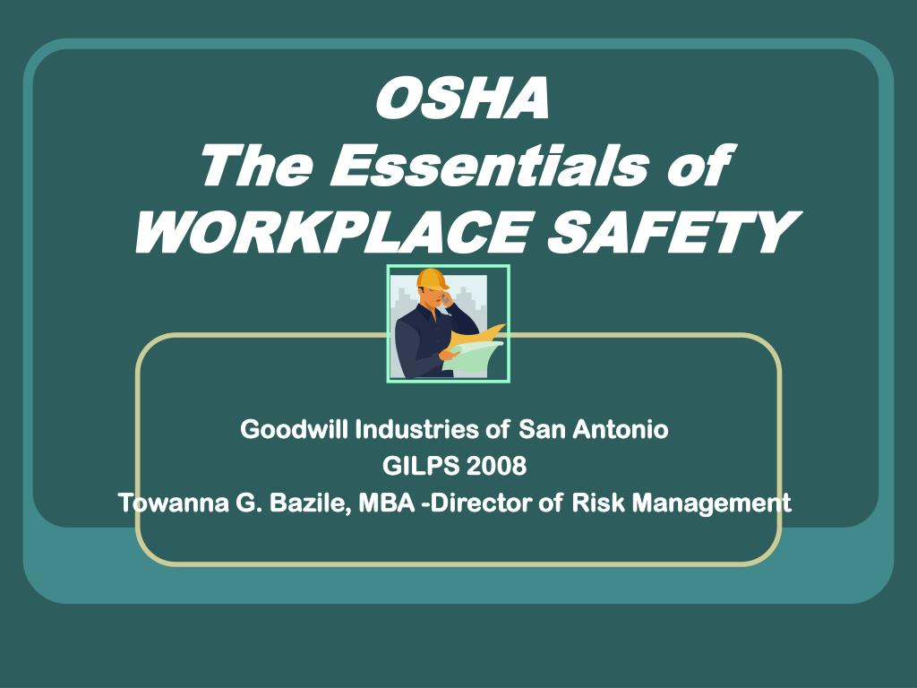 osha the essentials of workplace safety l.