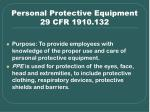 personal protective equipment 29 cfr 1910 132