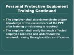 personal protective equipment training continued