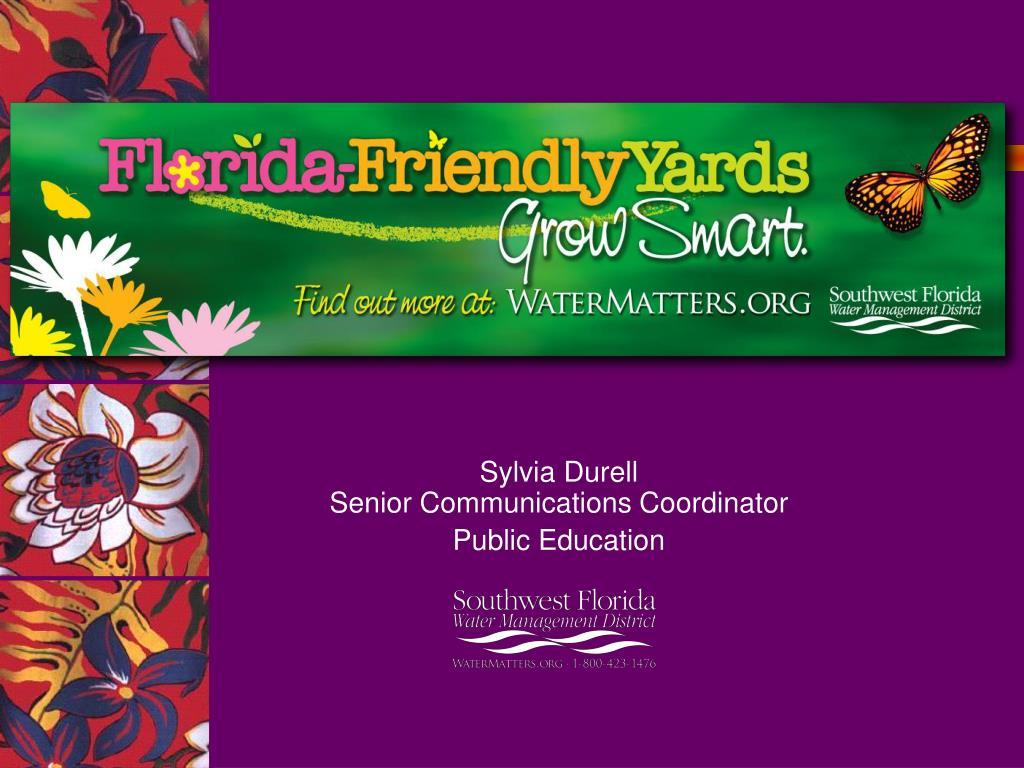 sylvia durell senior communications coordinator public education l.