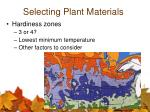 selecting plant materials