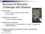 business is education challenges with students