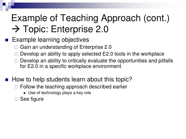 Example of Teaching Approach (cont.)