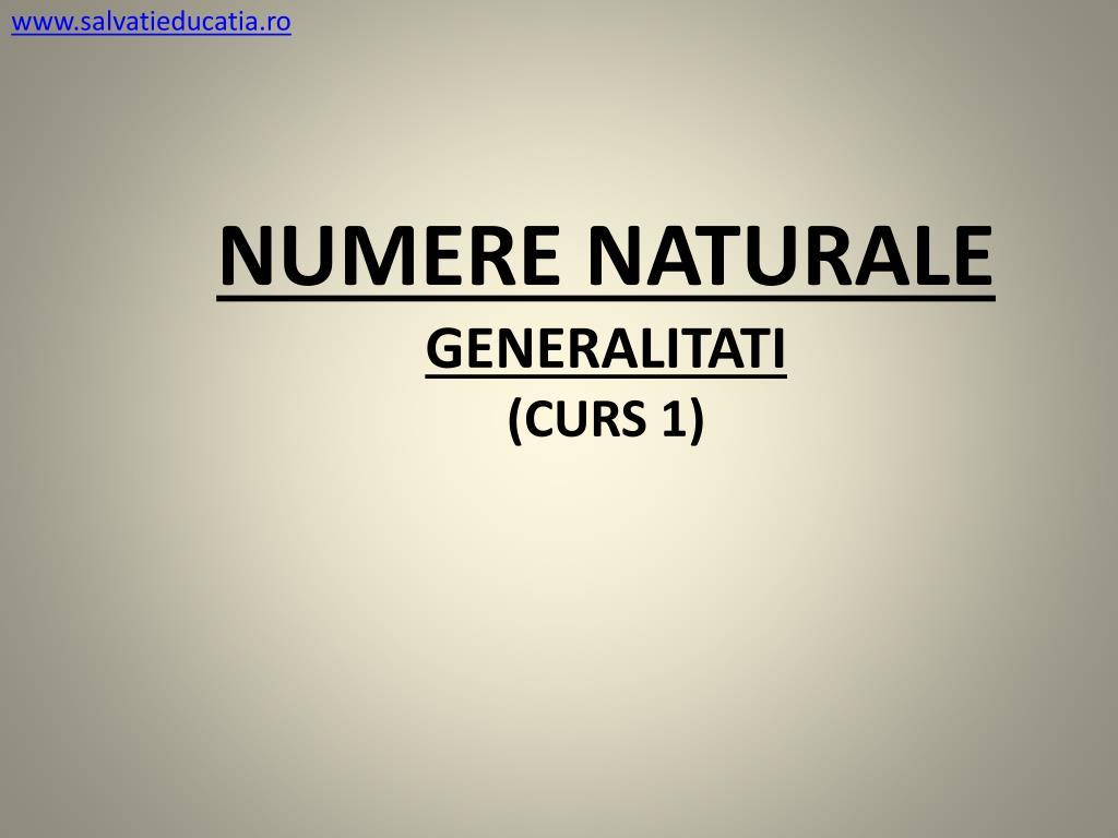 numere naturale generalitati curs 1 l.