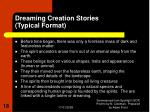 dreaming creation stories typical format