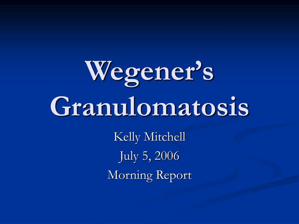 wegener s granulomatosis l.
