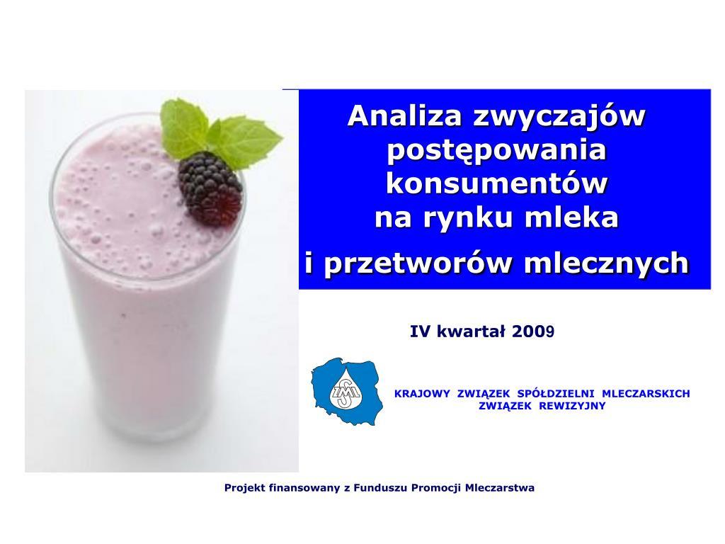 analiza zwyczaj w post powania konsument w na rynku mleka i przetwor w mlecznych l.