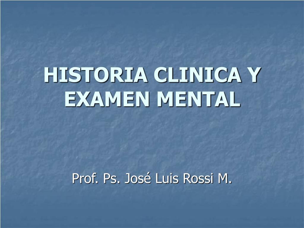 historia clinica y examen mental l.