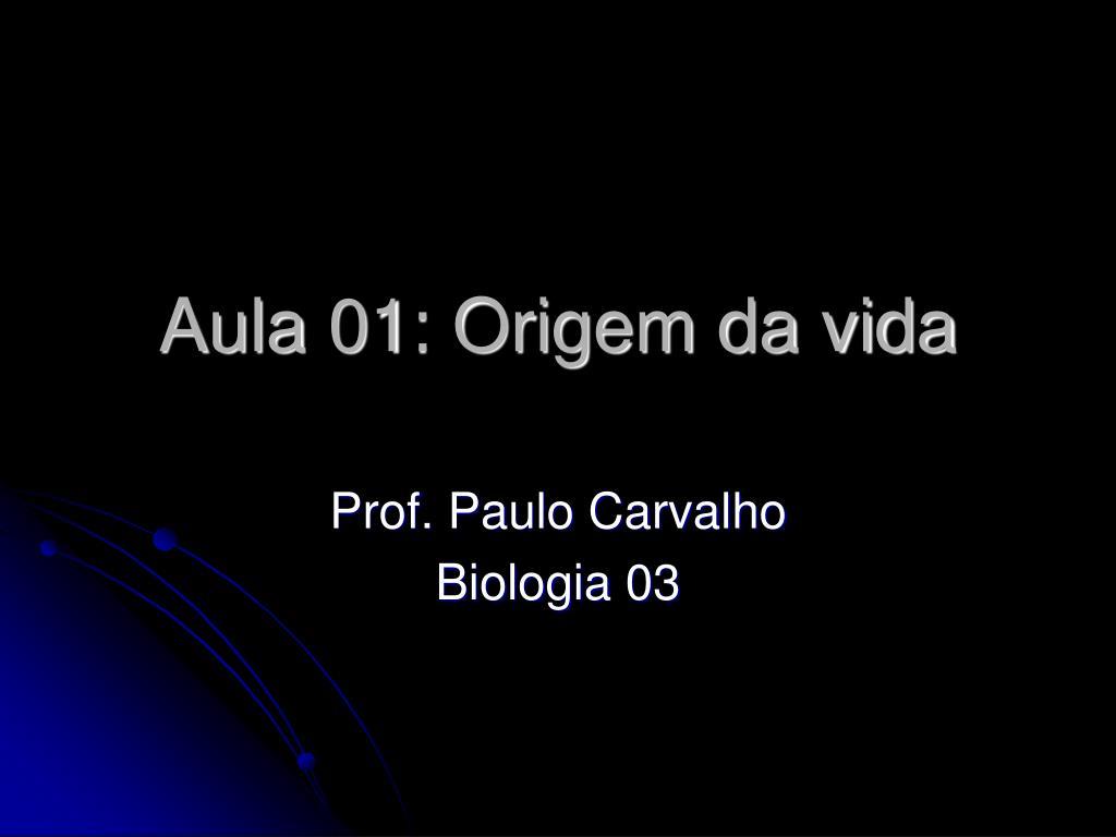 aula 01 origem da vida l.