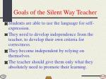 goals of the silent way teacher
