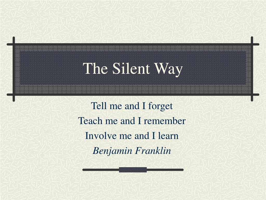 the silent way l.