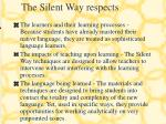 the silent way respects