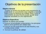 objetivos de la presentaci n