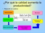 por qu la calidad aumenta la productividad