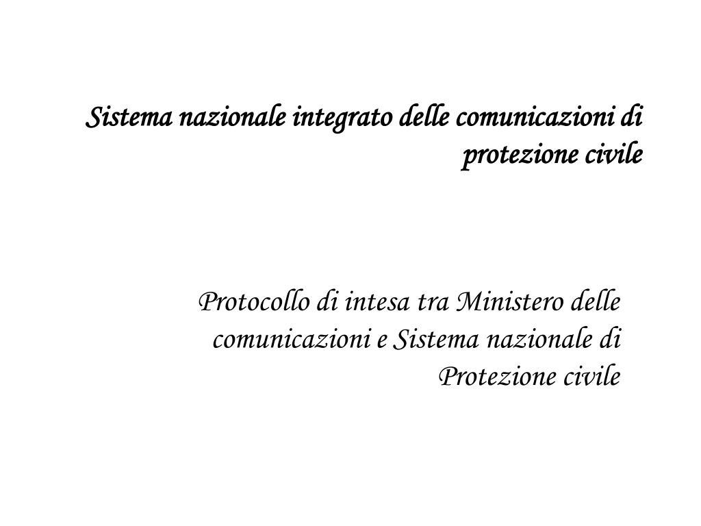 sistema nazionale integrato delle comunicazioni di protezione civile l.