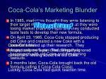 coca cola s marketing blunder