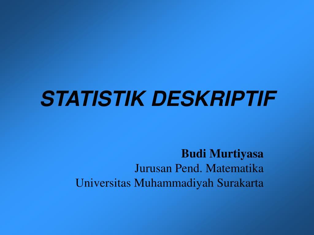 statistik deskriptif l.