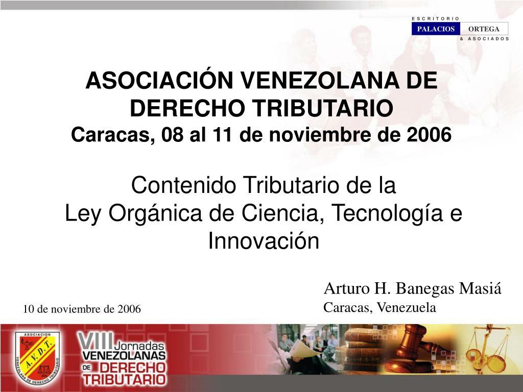asociaci n venezolana de derecho tributario caracas 08 al 11 de noviembre de 2006 l.
