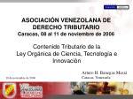 asociaci n venezolana de derecho tributario caracas 08 al 11 de noviembre de 2006