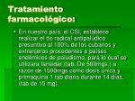 tratamiento farmacol gico