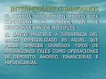 intermediarios bancarios