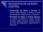 requisitos de un buen control