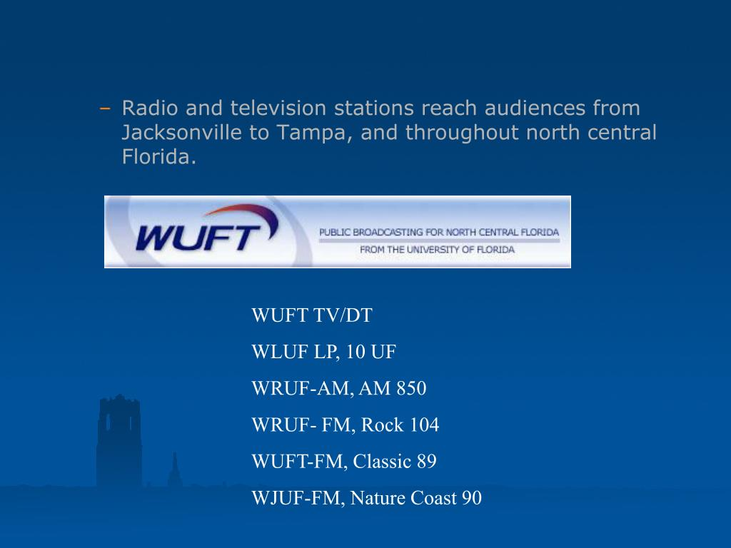 Radio and television stations reach audiences from Jacksonville to Tampa, and throughout north central Florida.