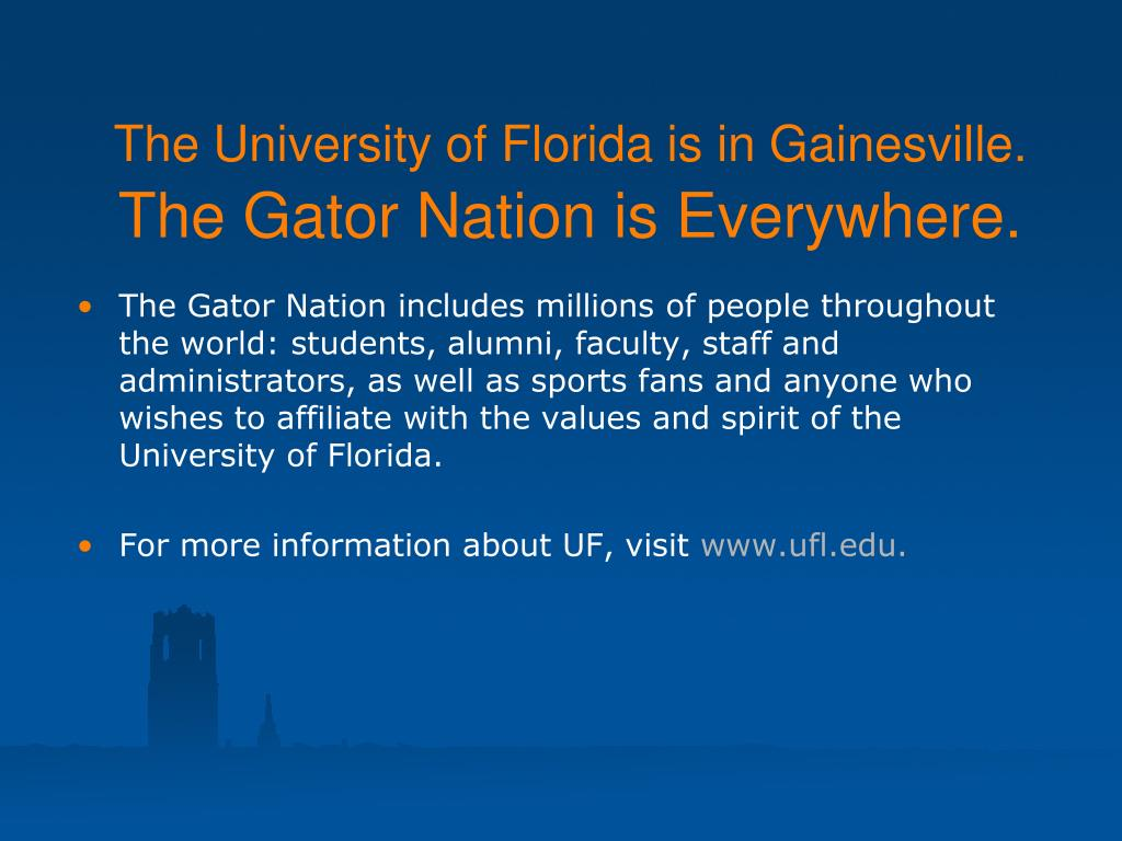 The University of Florida is in Gainesville.