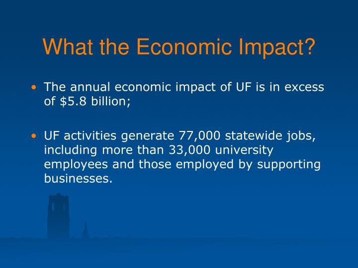 What the economic impact