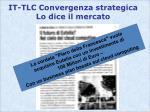 it tlc convergenza strategica lo dice il mercato