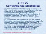 it tlc convergenza strategica