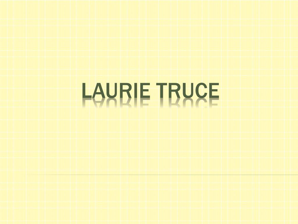 laurie truce l.