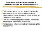 cuidados gerais no preparo e administra o de medicamentos3
